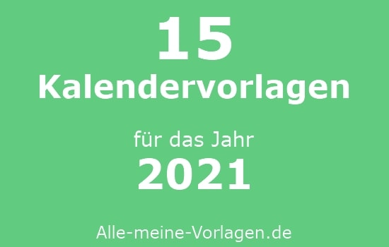 15 Kostenlose Kalender Vorlagen Fur 2021 Alle Meine Vorlagen De